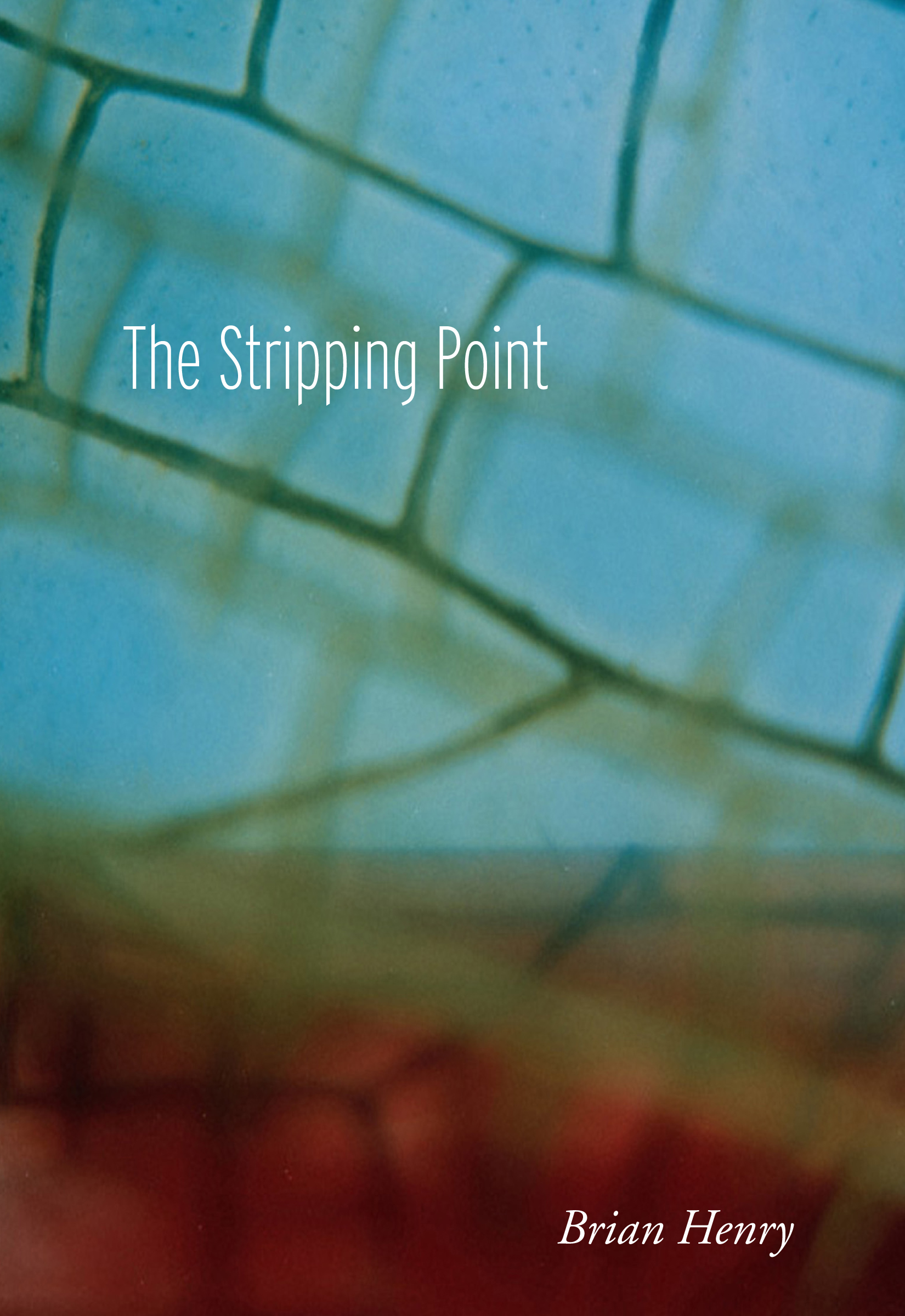 The Stripping Point Brian Henry