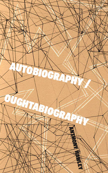 Autobiography/OughtabiographyAnthony Hawley