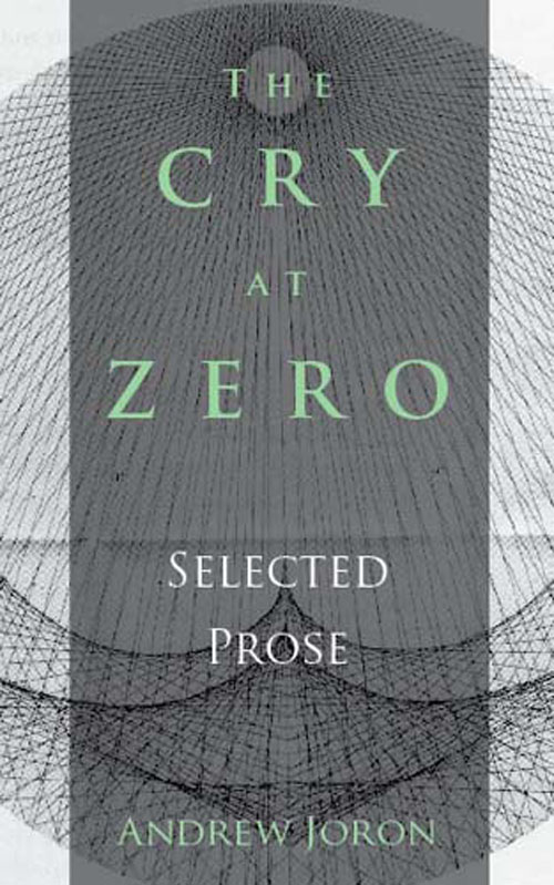 The Cry at Zero Andrew Joron
