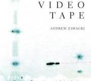 VideotapeAndrew Zawacki