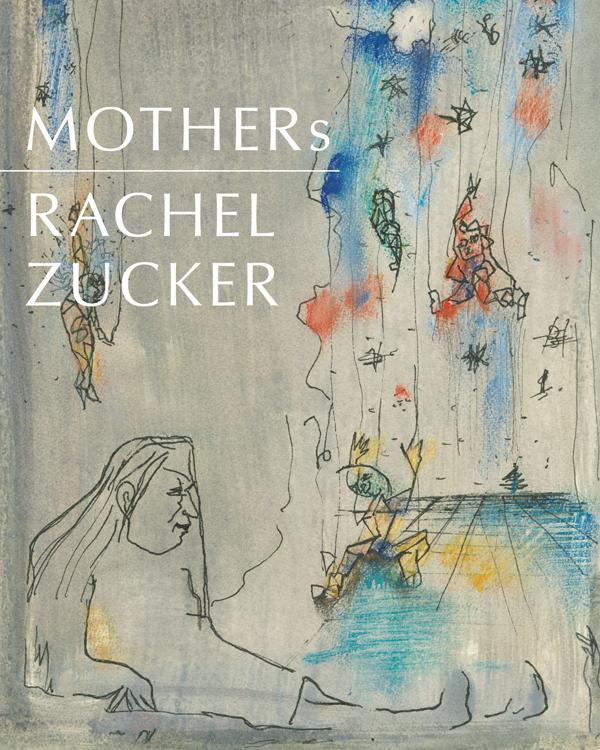 MOTHERsRachel Zucker
