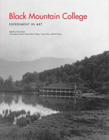 Vincent Katz: Talk on Black Mountain College: Sunday, April 20, 2014, 7 p.m.