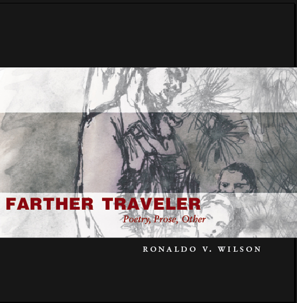 Farther TravelerRonaldo Wilson
