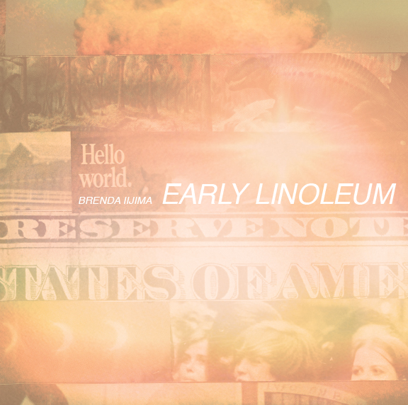 Early LinoleumBrenda Iijima