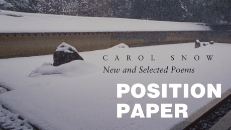 Position Paper: New and Selected PoemsCarol Snow