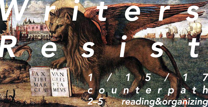 Writers Resist Reading and Organizing Event, Sunday, January 15, 2017, 1-4 p.m.