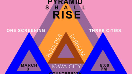 Screening: The Pyramid Shall Rise, Friday, March 3, 2017, 8 p.m.