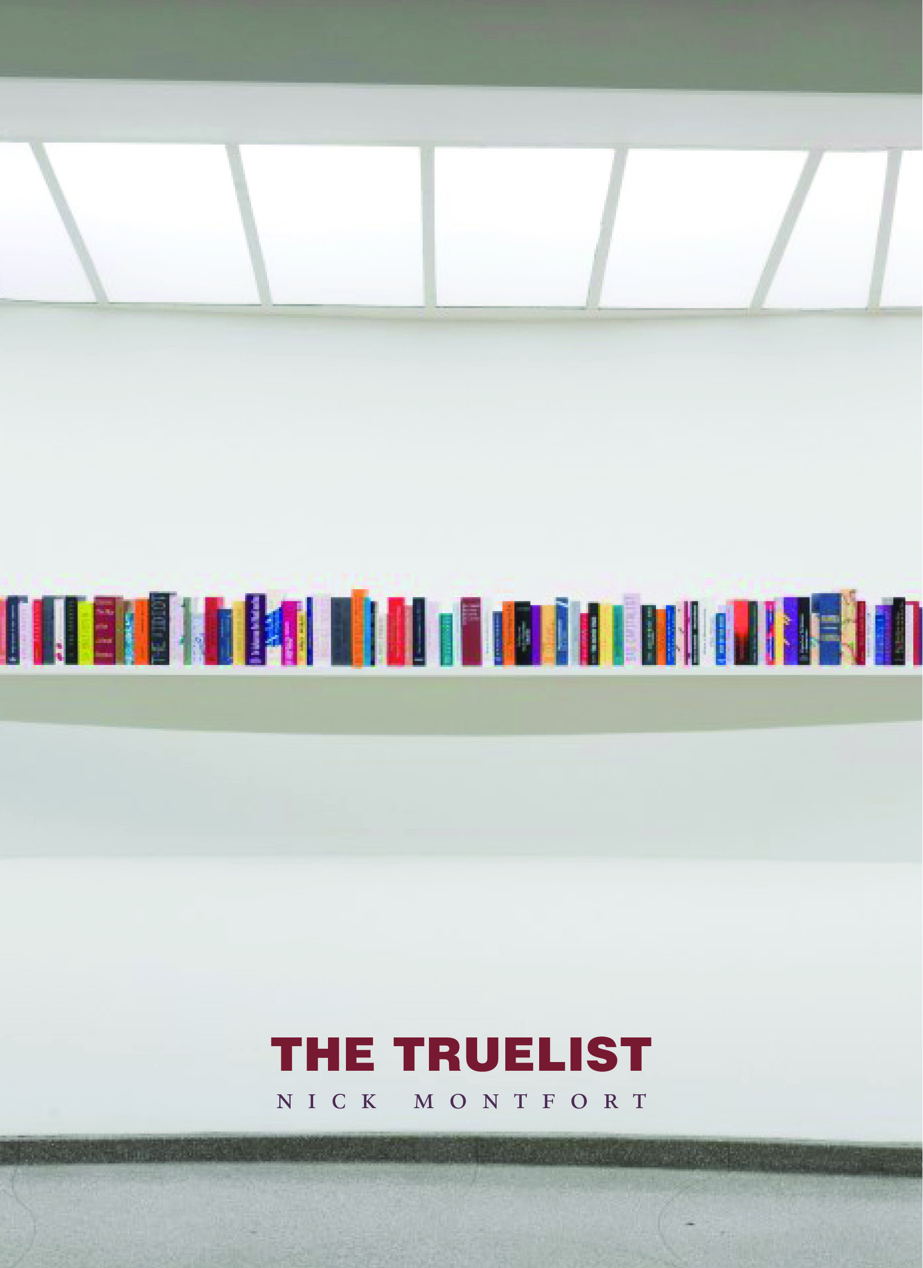 The Truelist,  Nick Montfort