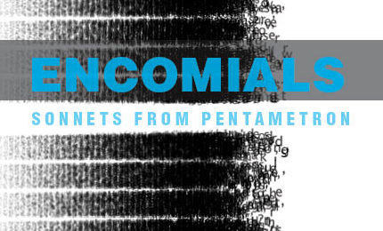 Encomials: Sonnets from Pentametron, Ranjit Bhatnagar