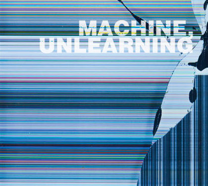 Machine, Unlearning, Li Zilles