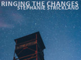 Ringing the Changes, Stephanie Strickland