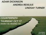Adam Dickinson, Andrea Rexilius, Lindsay Turner, Thursday, October 17, 2019, 7pm